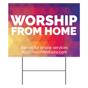 Geometric Bold Worship From Home YardSigns