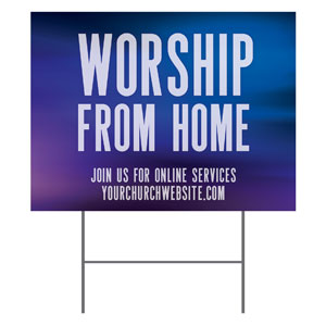 Aurora Lights Worship From Home YardSigns