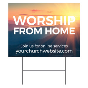 Sunrise Glow Worship From Home YardSigns