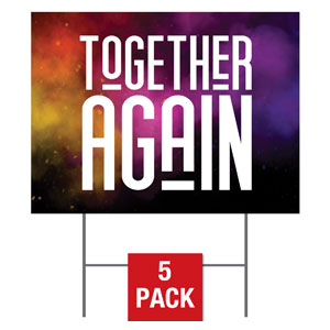 Dark Smoke Together Again Yard Signs - Stock 1-sided