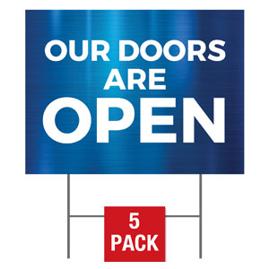 General Blue Doors Are Open Yard Signs - Stock 1-sided