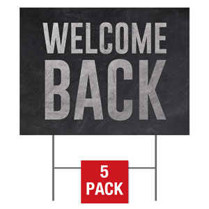 Slate Welcome Back Yard Signs - Stock 1-sided
