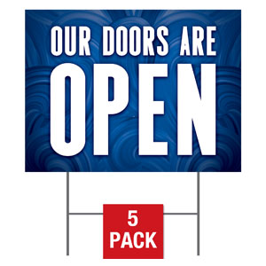 Blue Waves Doors Are Open Yard Signs - Stock 1-sided