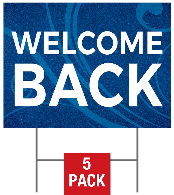 Yard Signs, Flourish Welcome Back, 18 x 24
