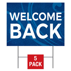 Flourish Welcome Back Yard Signs - Stock 1-sided