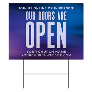 Aurora Lights Doors Are Open YardSigns