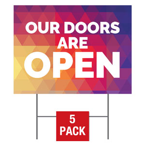 Geometric Bold Doors Are Open Yard Signs - Stock 1-sided