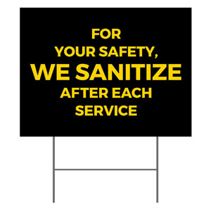 Jet Black We Sanitize YardSigns