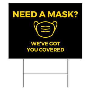 Jet Black Need A Mask YardSigns