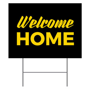 Jet Black Welcome Home YardSigns