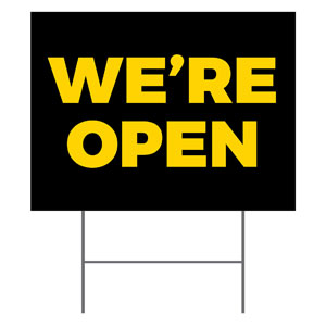 Jet Black We're Open YardSigns