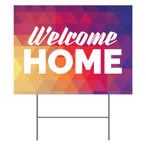 Geometric Bold Welcome Home YardSigns