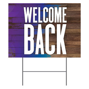 Colorful Wood Welcome Back Yard Signs - Stock 1-sided