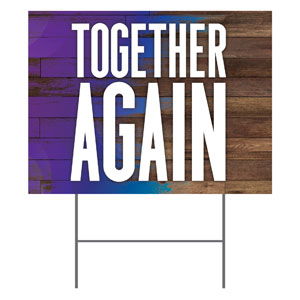 Colorful Wood Together Again Yard Signs - Stock 1-sided