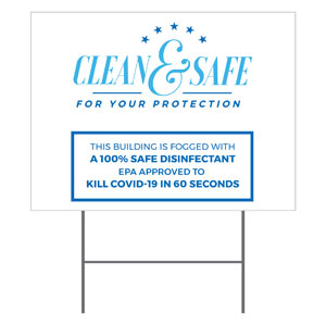 Clean and Safe For Your Protection YardSigns