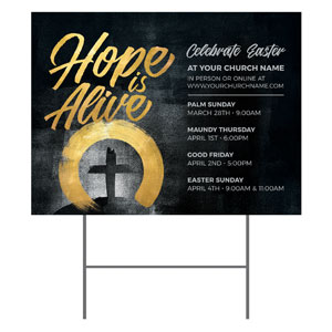 Hope Is Alive Gold YardSigns