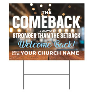 The Comeback YardSigns