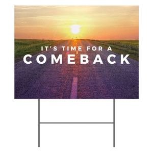 Comeback Sunrise Yard Signs - Stock 1-sided