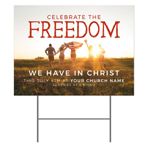Celebrate the Freedom YardSigns